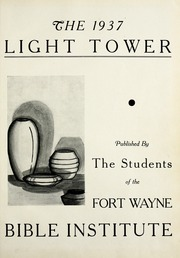 Page 5, 1937 Edition, Fort Wayne Bible College - Light Tower Yearbook (Fort Wayne, IN) online yearbook collection