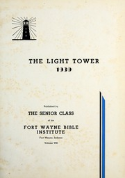 Page 5, 1939 Edition, Fort Wayne Bible College - Light Tower Yearbook (Fort Wayne, IN) online yearbook collection