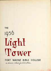 Page 5, 1956 Edition, Fort Wayne Bible College - Light Tower Yearbook (Fort Wayne, IN) online yearbook collection