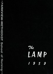 1959 Edition, Parkview Methodist School of Nursing - Lamp Yearbook (Fort Wayne, IN)