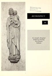 Page 6, 1968 Edition, St Joseph Hospital School of Nursing - Retrospect Yearbook (Fort Wayne, IN) online yearbook collection