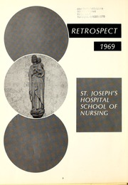 Page 6, 1969 Edition, St Joseph Hospital School of Nursing - Retrospect Yearbook (Fort Wayne, IN) online yearbook collection