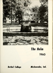 Page 5, 1960 Edition, Bethel College - Helm Yearbook (Mishawaka, IN) online yearbook collection