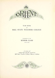 Page 7, 1930 Edition, Ball State University - Orient Yearbook (Muncie, IN) online yearbook collection
