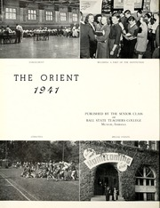 Page 6, 1941 Edition, Ball State University - Orient Yearbook (Muncie, IN) online yearbook collection