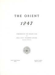 Page 5, 1947 Edition, Ball State University - Orient Yearbook (Muncie, IN) online yearbook collection