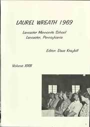 Page 7, 1969 Edition, Lancaster Mennonite High School - Laurel Wreath Yearbook (Lancaster, PA) online yearbook collection