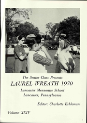 Page 7, 1970 Edition, Lancaster Mennonite High School - Laurel Wreath Yearbook (Lancaster, PA) online yearbook collection