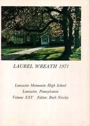 Page 5, 1971 Edition, Lancaster Mennonite High School - Laurel Wreath Yearbook (Lancaster, PA) online yearbook collection