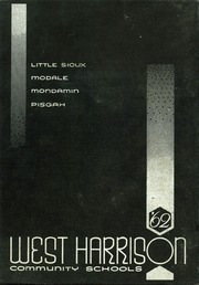 1962 Edition, West Harrison Community School - Yearbook (Mondamin, IA)