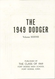 Page 5, 1949 Edition, Fort Dodge High School - Dodger Yearbook (Fort Dodge, IA) online yearbook collection