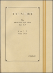Page 5, 1932 Edition, Ames High School - Spirit Yearbook (Ames, IA) online yearbook collection