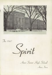 Page 5, 1947 Edition, Ames High School - Spirit Yearbook (Ames, IA) online yearbook collection
