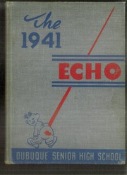Page 1, 1941 Edition, Dubuque High School - Echo Yearbook (Dubuque, IA) online yearbook collection