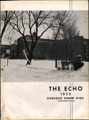 Page 5, 1952 Edition, Dubuque High School - Echo Yearbook (Dubuque, IA) online yearbook collection
