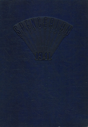 Page 1, 1941 Edition, Spencer High School - Spencerian Yearbook (Spencer, IA) online yearbook collection