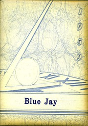 Page 1, 1959 Edition, Bondurant Farrar High School - Bluejay Yearbook (Bondurant, IA) online yearbook collection