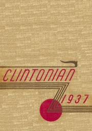 Page 1, 1937 Edition, Clinton High School - Clintonian Yearbook (Clinton, IA) online yearbook collection
