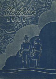 Clinton High School - Clintonian Yearbook (Clinton, IA) online yearbook collection, 1949 Edition, Page 1