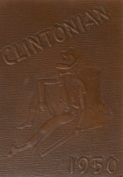 Clinton High School - Clintonian Yearbook (Clinton, IA) online yearbook collection, 1950 Edition, Page 1