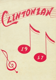 Clinton High School - Clintonian Yearbook (Clinton, IA) online yearbook collection, 1957 Edition, Page 1