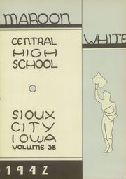 Page 5, 1942 Edition, Central High School - Maroon and White Yearbook (Sioux City, IA) online yearbook collection