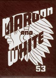 1953 Edition, Central High School - Maroon and White Yearbook (Sioux City, IA)