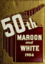 1954 Edition, Central High School - Maroon and White Yearbook (Sioux City, IA)