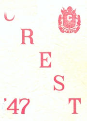 Creston High School - Crest Yearbook (Creston, IA) online yearbook collection, 1947 Edition, Page 1