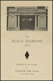 Page 3, 1929 Edition, Centerville High School - Black Diamond Yearbook (Centerville, IA) online yearbook collection