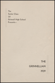 Page 3, 1939 Edition, Grinnell High School - Grinnellian Yearbook (Grinnell, IA) online yearbook collection