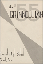 Page 5, 1955 Edition, Grinnell High School - Grinnellian Yearbook (Grinnell, IA) online yearbook collection