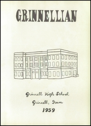 Page 5, 1959 Edition, Grinnell High School - Grinnellian Yearbook (Grinnell, IA) online yearbook collection