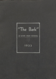 Le Mars Community High School - Bark Yearbook (Le Mars, IA) online yearbook collection, 1933 Edition, Page 1