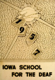 1957 Edition, Iowa School for the Deaf - Bobcat Yearbook (Council Bluffs, IA)