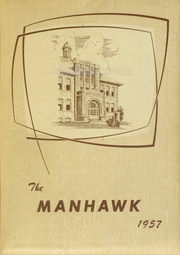 1957 Edition, Manchester High School - Manhawk Yearbook (Manchester, IA)