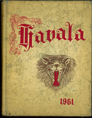 Haleyville High School - Havala Yearbook (Haleyville, AL) online yearbook collection, 1961 Edition, Page 1