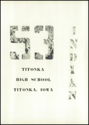 Page 5, 1953 Edition, Titonka High School - Indian Yearbook (Titonka, IA) online yearbook collection