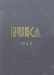 Page 1, 1938 Edition, Tama High School - Iuka Yearbook (Tama, IA) online yearbook collection