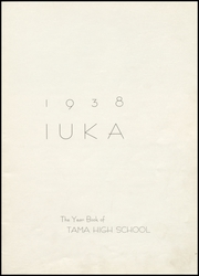 Page 5, 1938 Edition, Tama High School - Iuka Yearbook (Tama, IA) online yearbook collection