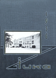 Page 1, 1956 Edition, Tama High School - Iuka Yearbook (Tama, IA) online yearbook collection