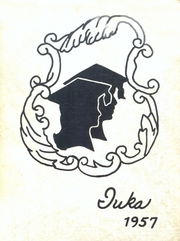 Page 1, 1957 Edition, Tama High School - Iuka Yearbook (Tama, IA) online yearbook collection