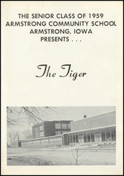 Page 5, 1959 Edition, Armstrong High School - Tiger Yearbook (Armstrong, IA) online yearbook collection
