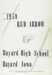 Page 5, 1959 Edition, Bayard High School - Red Arrow Yearbook (Bayard, IA) online yearbook collection