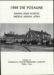 Page 7, 1966 Edition, Amana High School - Bugle Yearbook (Amana, IA) online yearbook collection