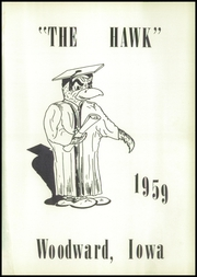 Page 5, 1959 Edition, Woodward High School - Granger Yearbook (Woodward, IA) online yearbook collection