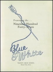 Page 7, 1947 Edition, Trinity High School - Blue and White Yearbook (Sioux City, IA) online yearbook collection
