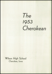 Page 5, 1953 Edition, Wilson High School - Cherokean Yearbook (Cherokee, IA) online yearbook collection