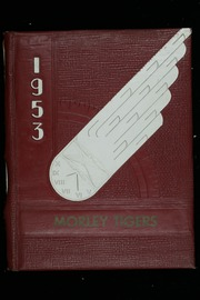 Page 1, 1953 Edition, Morley Consolidated High School - Tigers Yearbook (Morley, IA) online yearbook collection