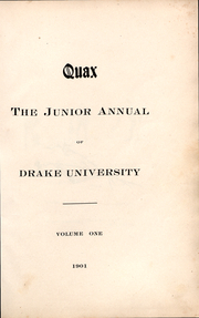 Page 2, 1902 Edition, Drake University - Quax Yearbook (Des Moines, IA) online yearbook collection